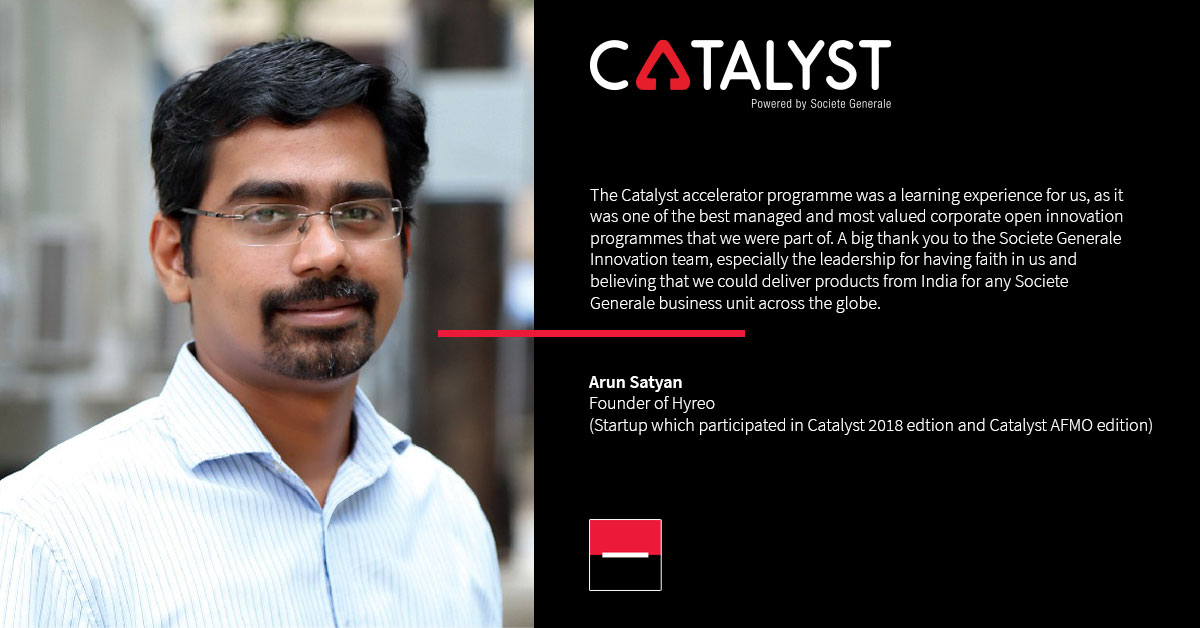 The Societe Generale 'CATALYST' accelerator program : A fulfilling journey for Hyreo